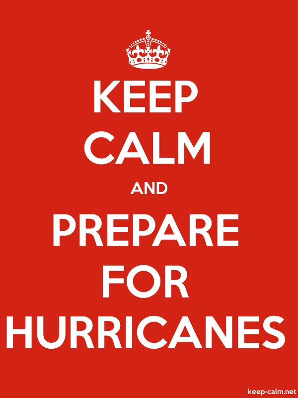 KEEP CALM AND PREPARE FOR HURRICANES - white/red - Default (600x800)