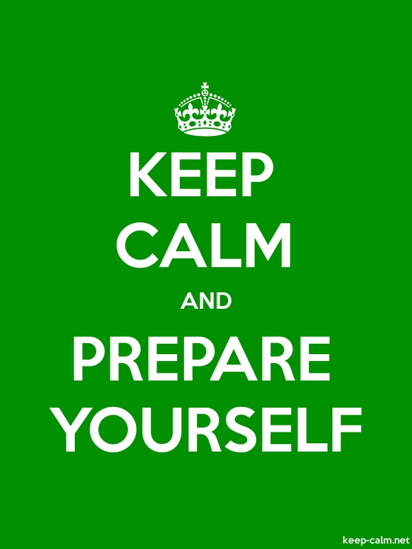 KEEP CALM AND PREPARE YOURSELF - white/green - Default (600x800)