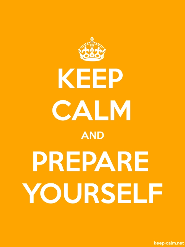 KEEP CALM AND PREPARE YOURSELF - white/orange - Default (600x800)