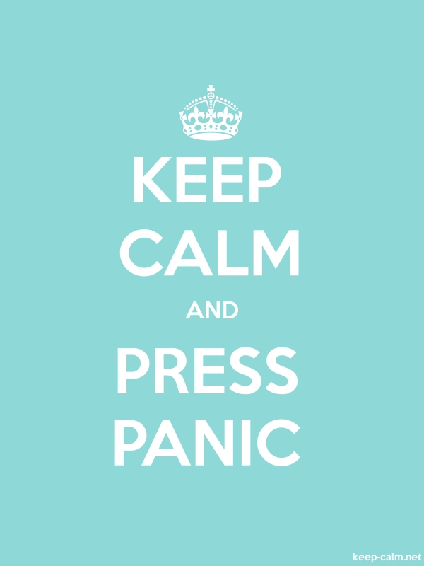 KEEP CALM AND PRESS PANIC - white/lightblue - Default (600x800)
