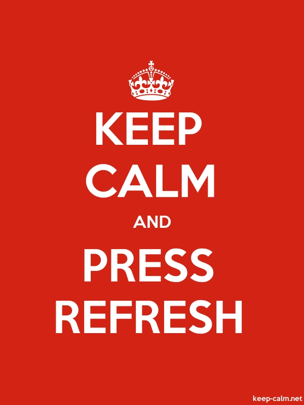 KEEP CALM AND PRESS REFRESH - white/red - Default (600x800)