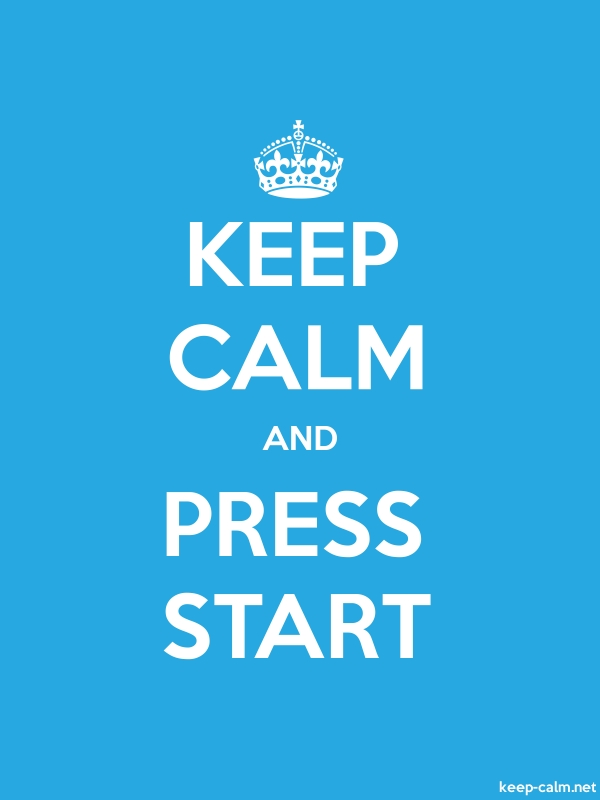 KEEP CALM AND PRESS START - white/blue - Default (600x800)