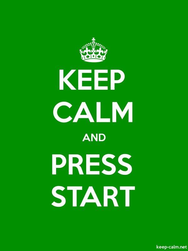 KEEP CALM AND PRESS START - white/green - Default (600x800)