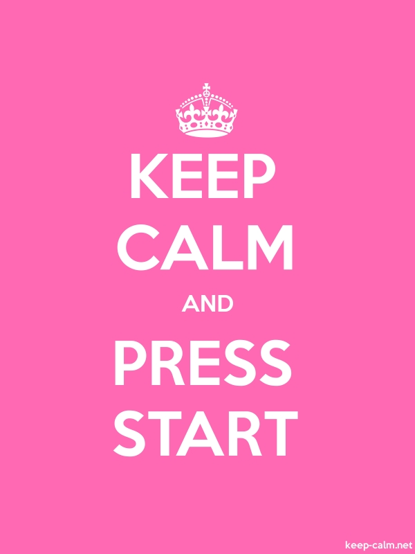 KEEP CALM AND PRESS START - white/pink - Default (600x800)