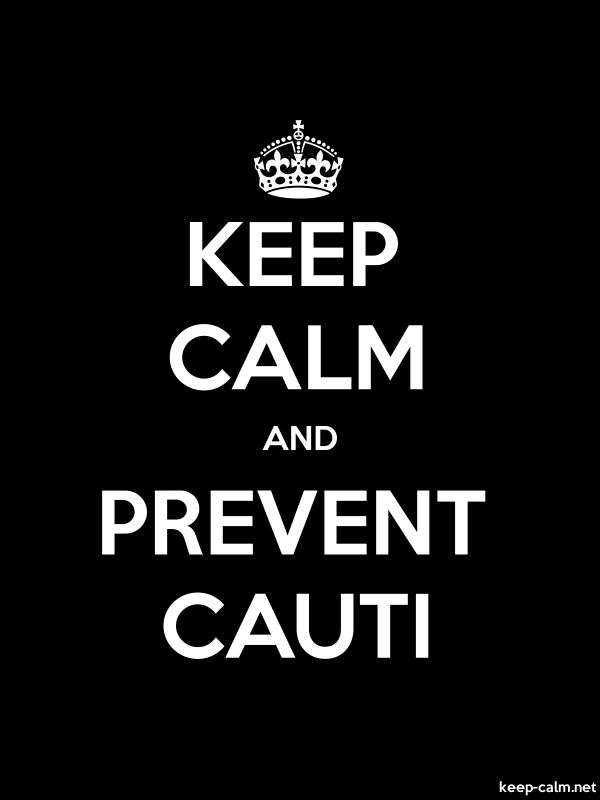 KEEP CALM AND PREVENT CAUTI - white/black - Default (600x800)
