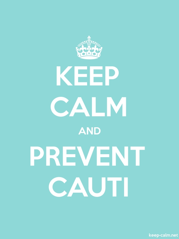 KEEP CALM AND PREVENT CAUTI - white/lightblue - Default (600x800)