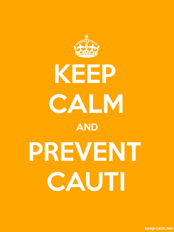 KEEP CALM AND PREVENT CAUTI - white/orange - Default (600x800)