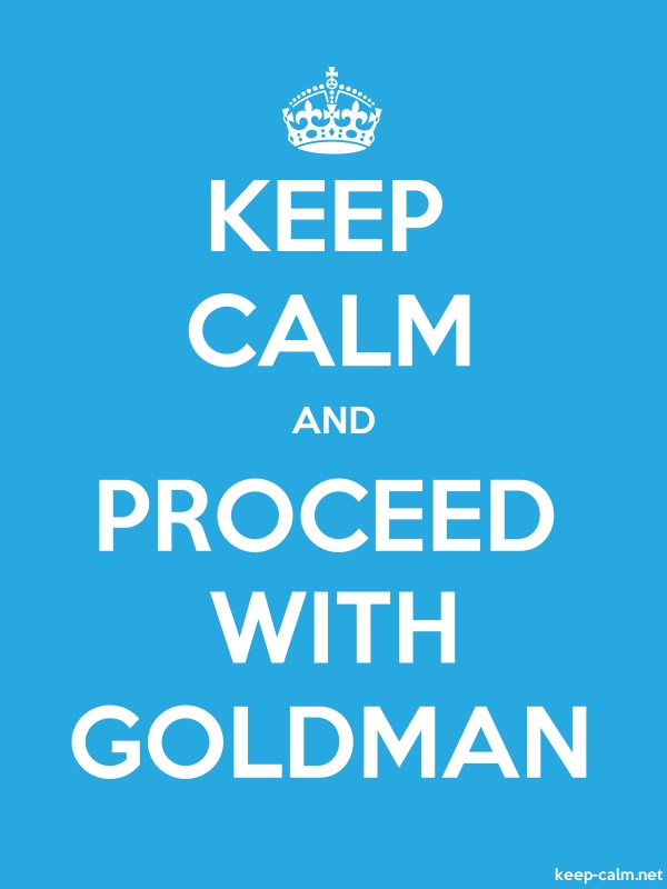 KEEP CALM AND PROCEED WITH GOLDMAN - white/blue - Default (600x800)
