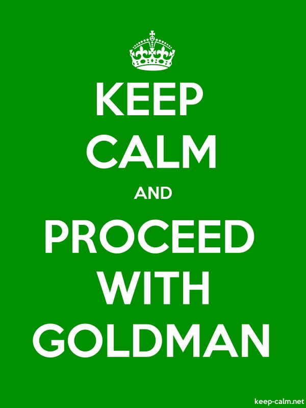 KEEP CALM AND PROCEED WITH GOLDMAN - white/green - Default (600x800)