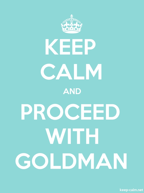 KEEP CALM AND PROCEED WITH GOLDMAN - white/lightblue - Default (600x800)
