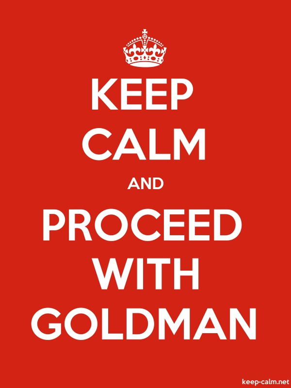 KEEP CALM AND PROCEED WITH GOLDMAN - white/red - Default (600x800)