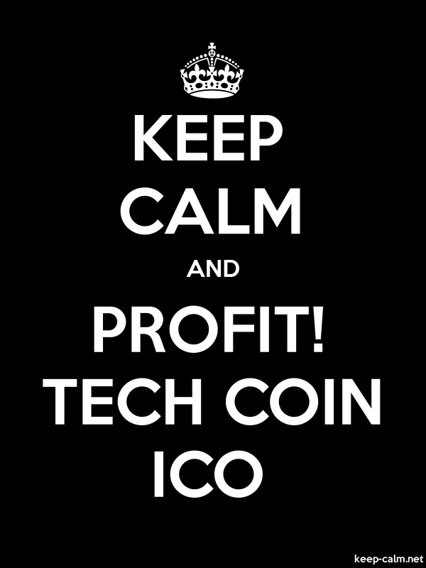 KEEP CALM AND PROFIT! TECH COIN ICO - white/black - Default (600x800)