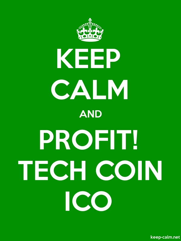 KEEP CALM AND PROFIT! TECH COIN ICO - white/green - Default (600x800)