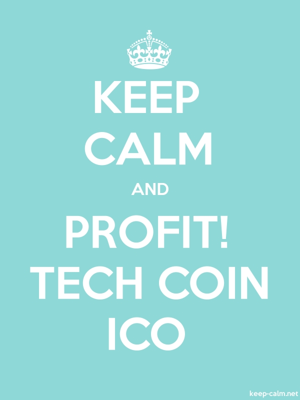 KEEP CALM AND PROFIT! TECH COIN ICO - white/lightblue - Default (600x800)
