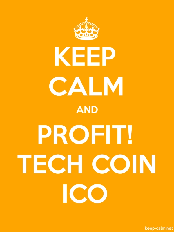 KEEP CALM AND PROFIT! TECH COIN ICO - white/orange - Default (600x800)