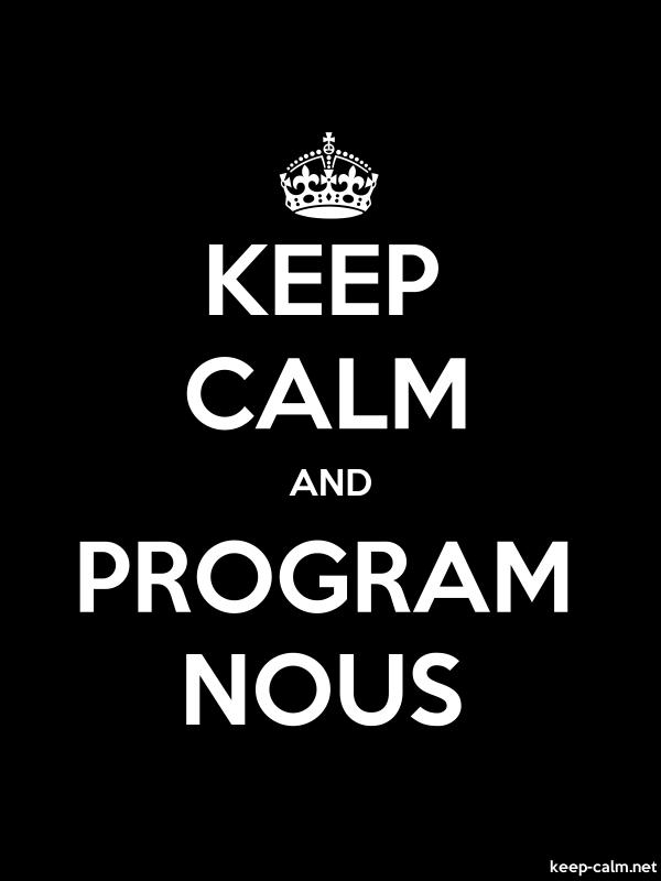 KEEP CALM AND PROGRAM NOUS - white/black - Default (600x800)