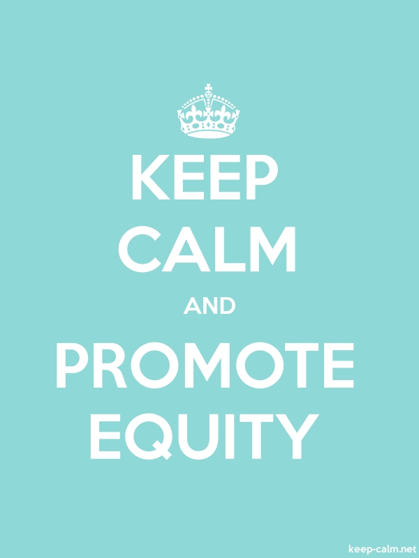 KEEP CALM AND PROMOTE EQUITY - white/lightblue - Default (600x800)