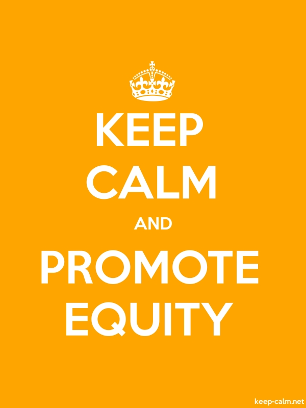 KEEP CALM AND PROMOTE EQUITY - white/orange - Default (600x800)