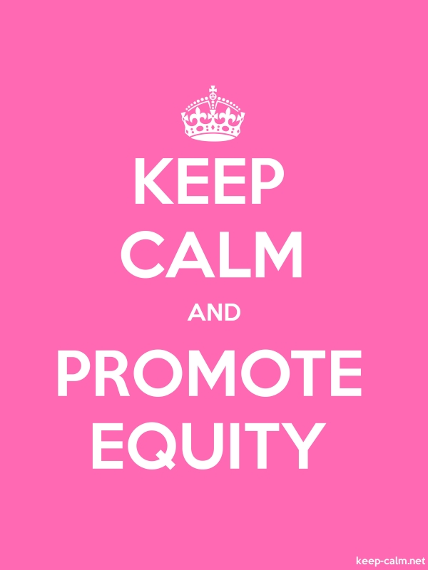 KEEP CALM AND PROMOTE EQUITY - white/pink - Default (600x800)