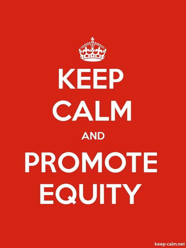 KEEP CALM AND PROMOTE EQUITY - white/red - Default (600x800)