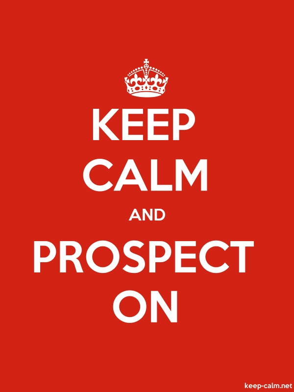 KEEP CALM AND PROSPECT ON - white/red - Default (600x800)