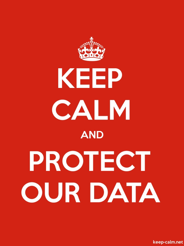 KEEP CALM AND PROTECT OUR DATA - white/red - Default (600x800)