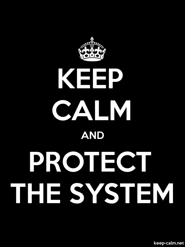 KEEP CALM AND PROTECT THE SYSTEM - white/black - Default (600x800)
