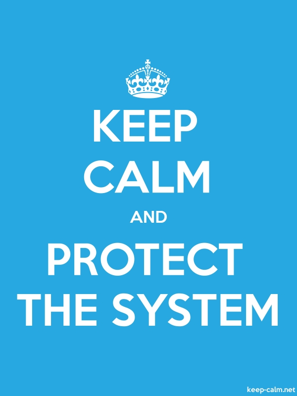KEEP CALM AND PROTECT THE SYSTEM - white/blue - Default (600x800)