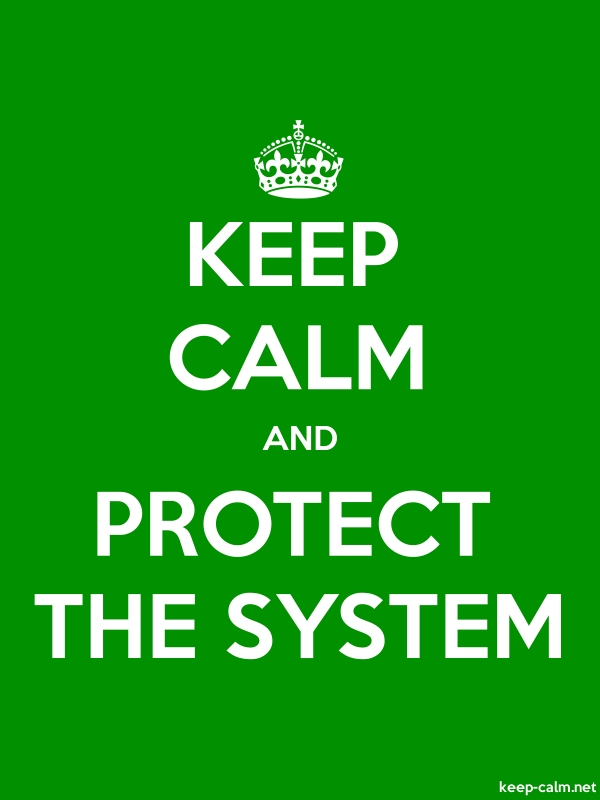 KEEP CALM AND PROTECT THE SYSTEM - white/green - Default (600x800)