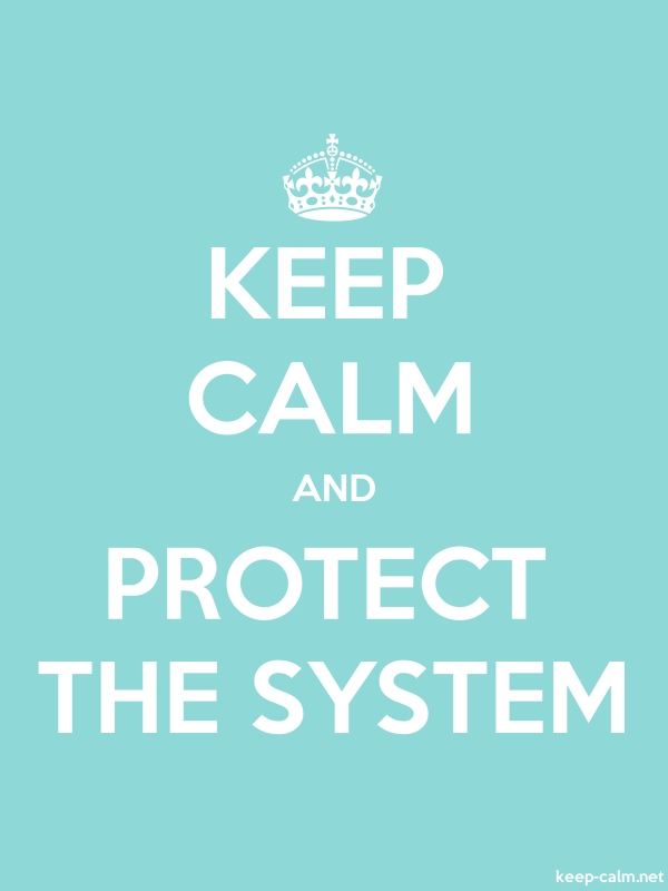 KEEP CALM AND PROTECT THE SYSTEM - white/lightblue - Default (600x800)