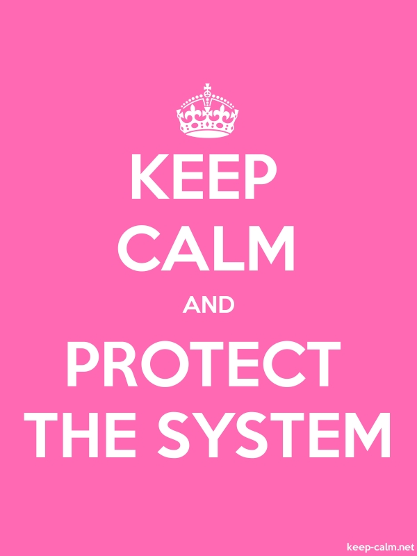 KEEP CALM AND PROTECT THE SYSTEM - white/pink - Default (600x800)