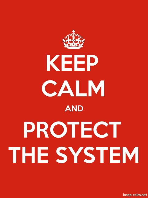 KEEP CALM AND PROTECT THE SYSTEM - white/red - Default (600x800)