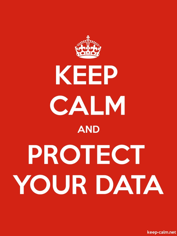 KEEP CALM AND PROTECT YOUR DATA - white/red - Default (600x800)