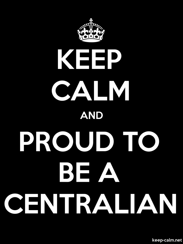 KEEP CALM AND PROUD TO BE A CENTRALIAN - white/black - Default (600x800)