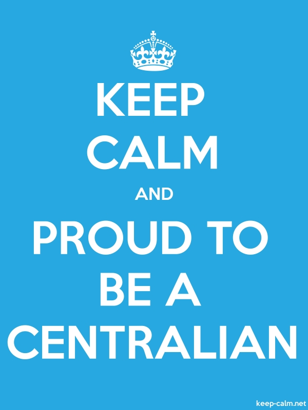 KEEP CALM AND PROUD TO BE A CENTRALIAN - white/blue - Default (600x800)