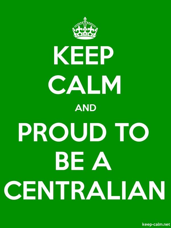 KEEP CALM AND PROUD TO BE A CENTRALIAN - white/green - Default (600x800)