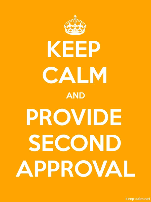KEEP CALM AND PROVIDE SECOND APPROVAL - white/orange - Default (600x800)