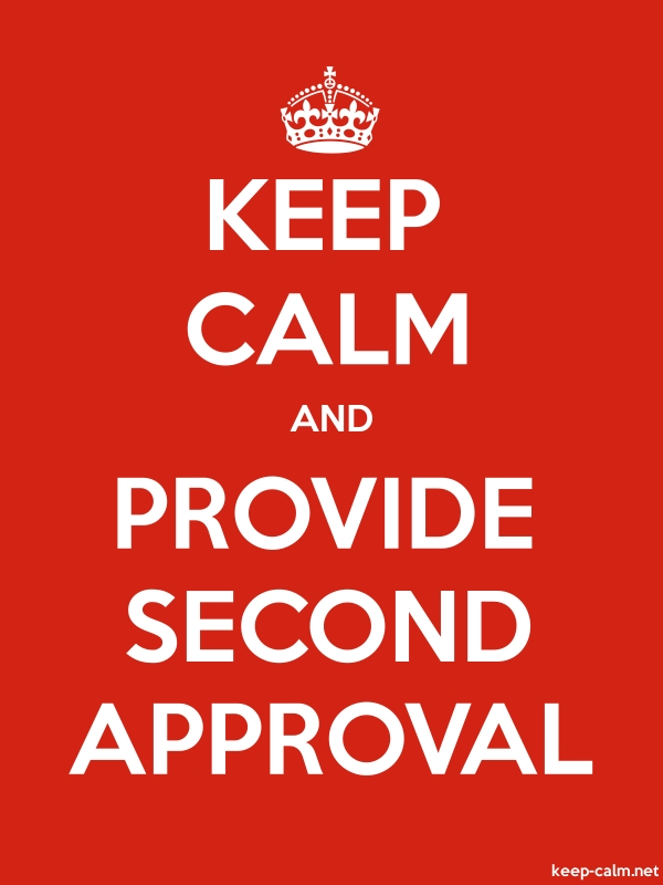 KEEP CALM AND PROVIDE SECOND APPROVAL - white/red - Default (600x800)