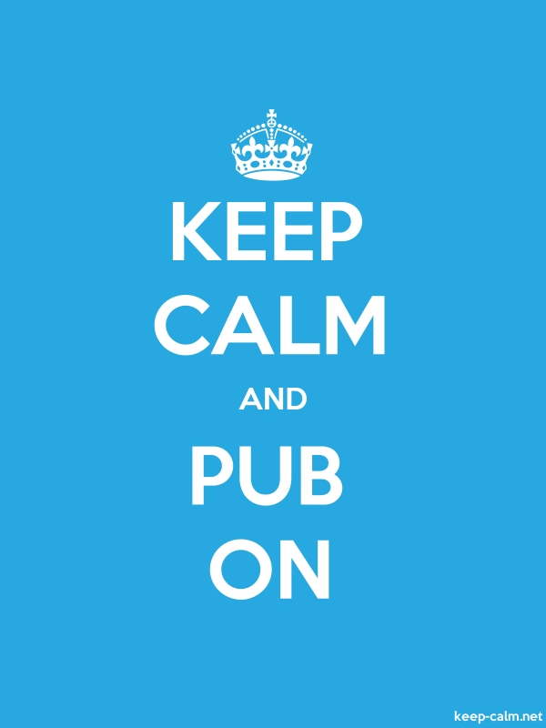 KEEP CALM AND PUB ON - white/blue - Default (600x800)