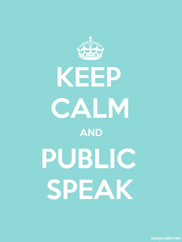 KEEP CALM AND PUBLIC SPEAK - white/lightblue - Default (600x800)