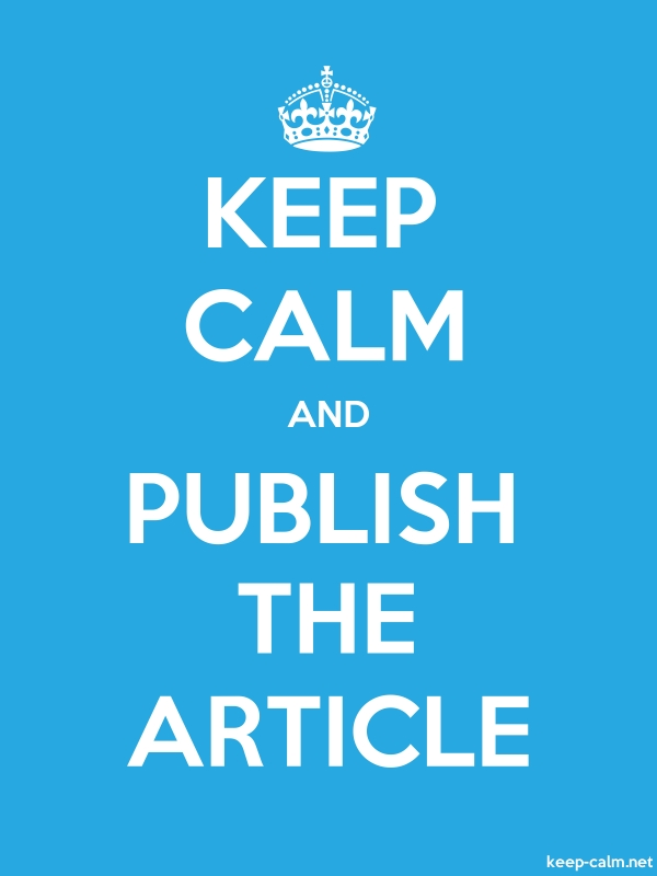 KEEP CALM AND PUBLISH THE ARTICLE - white/blue - Default (600x800)