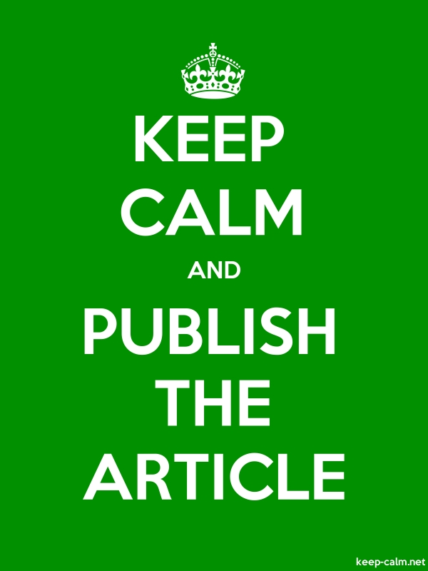 KEEP CALM AND PUBLISH THE ARTICLE - white/green - Default (600x800)