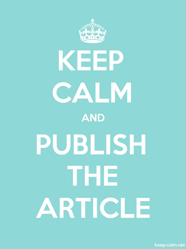 KEEP CALM AND PUBLISH THE ARTICLE - white/lightblue - Default (600x800)