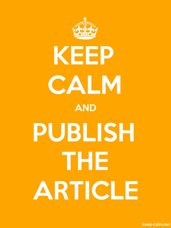 KEEP CALM AND PUBLISH THE ARTICLE - white/orange - Default (600x800)