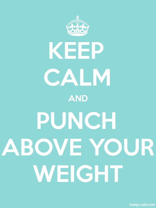 KEEP CALM AND PUNCH ABOVE YOUR WEIGHT - white/lightblue - Default (600x800)