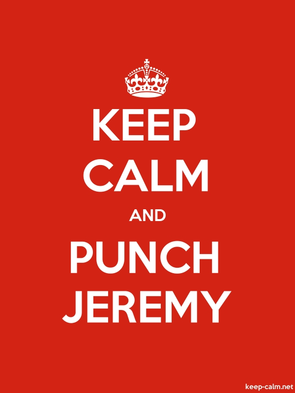 KEEP CALM AND PUNCH JEREMY - white/red - Default (600x800)