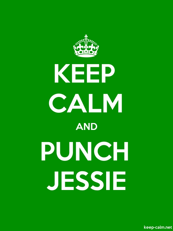 KEEP CALM AND PUNCH JESSIE - white/green - Default (600x800)