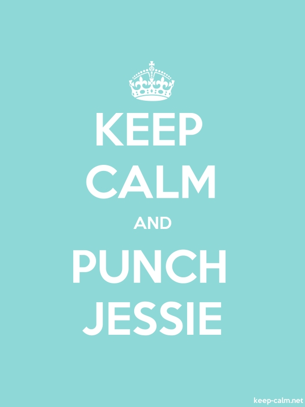 KEEP CALM AND PUNCH JESSIE - white/lightblue - Default (600x800)