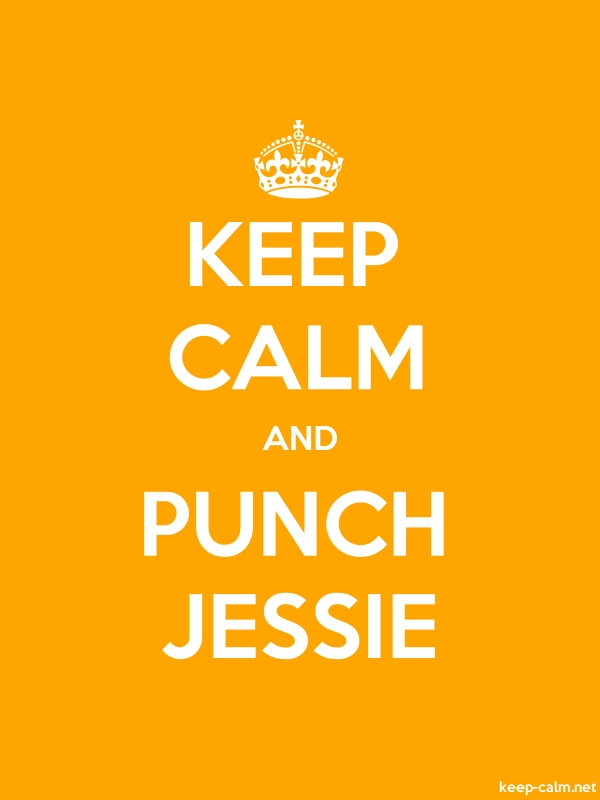 KEEP CALM AND PUNCH JESSIE - white/orange - Default (600x800)