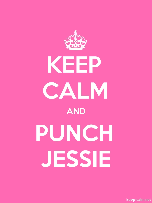KEEP CALM AND PUNCH JESSIE - white/pink - Default (600x800)